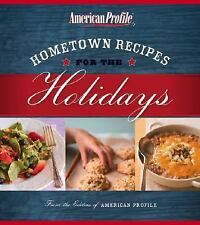 AMERICAN PROFILE HOMETOWN RECIPES FOR THE HOLIDAYS~SOFTCOVER