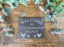 Welcome To Cluckingham Palace Chicken Coop Sign Natural Slate Paque