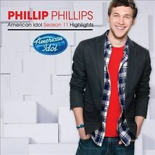 Phillip Phillips: American Idol Season 11 Highlights  Audio CD