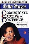 Comuncate, cautiva y convence Spanish Edition)