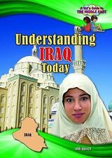 Understanding Iraq Today (Kid's Guide to the Middle East)