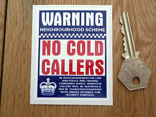 "Warning NO COLD CALLERS Door Sticker 3"" Sign Neighbourhood Charity Salesman"