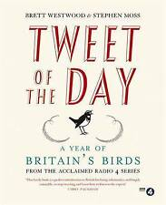 Tweet of the Day: A Year of Britain's Birds from the Acclaimed Radio 4 Series, M