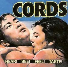 Cords, Hear See Feel Taste, Excellent