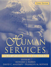 Human Services: Contemporary Issues and Trends by Franklyn M. Rother, David...