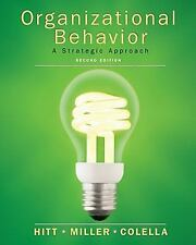 Organizational Behavior by Collela, Adrienne, Miller, C. Chet, Hitt, Michael A.,