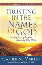 Trusting in the Names of God: Drawing Strength from Knowing Who He Is, Catherine