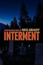 Interment, , Grady, Reg, Very Good, 2011-06-15,