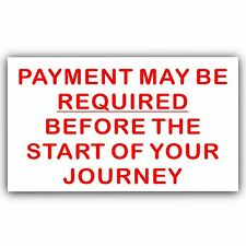 Payment MAY BE Required Before Start Journey Sticker-Taxi Minicab Car Cab Sign