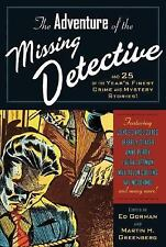 The Adventure of the Missing Detective: And 19 of the Year's Finest Crime and My