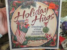 Holiday Hugs: A Stockingful of Ideas for Making Christmas Fun