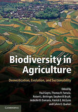 Biodiversity in Agriculture: Domestication, Evolution, and Sustainability by...