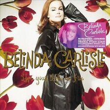 Live Your Life Be Free [Deluxe Edition] [Digipak] by Belinda Carlisle (CD,...