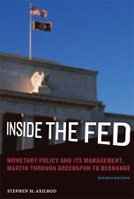 Inside the Fed: Monetary Policy and Its Management, Martin through Greenspan to