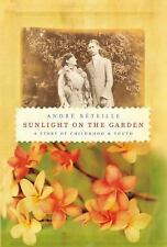 Sunlight on the Garden: A Story of Childhood and Youth