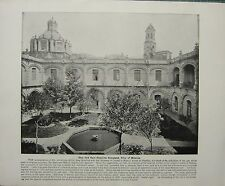 1898 PRINT + TEXT ~ THE OLD SAN HIPOLITO CONVENT ~ CITY OF MEXICO