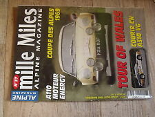 $$ Revue mille Miles Alpine Magazine N°37 Tour of Wales  Coupe des Alpes 1969