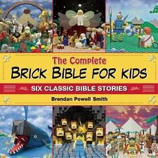 The Complete Brick Bible for Kids: Six Classic Bible Stories-ExLibrary
