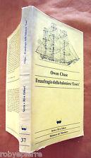 NAUFRAGIO DELLA BALENIERA ESSEX OWEN CHASE SERRA E RIVA editori 1982 1° edizione