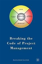 Breaking the Code of Project Management by Alexander Laufer (2009, Hardcover)