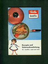 Fissler Bratfix Rezepte und Gebrauchsanleitung 1960 Pfannen Töpfe Idar-Oberstein