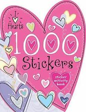 1000 Stickers I Love Hearts by Make Believe Ideas (2014, Novelty Book)