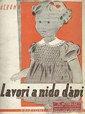 Lavori a Nido d'Api - Album II - Mani di Fata 1945 -  Ricamo Trine Merletto