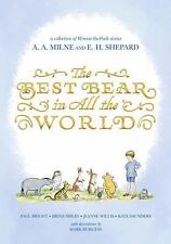 The Best Bear in All the World (Winnie-the-Pooh), Bright, Paul, Sibley, Brian, S