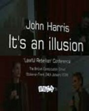 John Harris: It's An Illusion 1+2, Conspiracy Theory, on 2 plain DVD-R