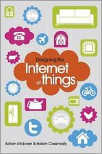 Designing the Internet of Things by Hakim Cassimally and Adrian McEwen (2013,...