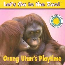 Orang Utan's Playtime Vol. 2 by Laura Galvin (1999, Hardcover)