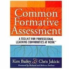 Common Formative Assessment: A Toolkit for Professional Learning Communities at