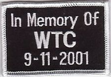 IN MEMORY OF WTC EMBROIDERED PATCH