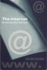 The Internet : An Ethnographic Approach by Daniel Miller and Don Slater...
