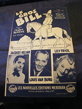 Partition le gros Bill Jacques Hélian Lily Fayol Van Burg 1945 Music Sheet