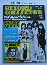 RECORD COLLECTOR MAGAZINE - Issue 188 April 1995 - Queen / PJ Harvey / Bardot