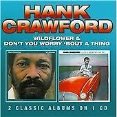 Hank Crawford - Wildflower & Don't You Worry 'Bout a Thing (2014) near mint