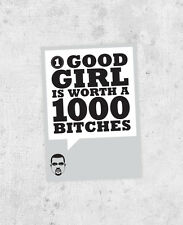 "Kanye West sticker ""One good girl is worth a thousand bitches"" - Yeezus jay z"