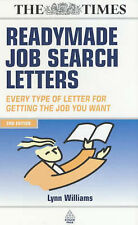 Readymade Job Search Letters: All the Letters You Need