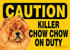 Killer Chow Chow On Duty Dog Sign Magnet Hook & Loop Fastener 5x7