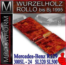 MERCEDES SL W129 R129 WURZELHOLZ ROLLO 300SL SL320 SL500 2-teilig Holz Holzrollo