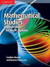 Mathematical Studies Standard Level for the IB Diploma Coursebook, Dwamena, Kwam