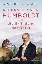 R*11.10.2016 Alexander von Humboldt und die Erfindung der Natur von Andrea Wulf