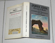 James Cook GIORNALI DI BORDO Primo volume Il Viaggio dell'Endeavour 1 ed 1971