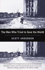 The Man Who Tried to Save the World: The Dangerous Life and Mysterious Disappear