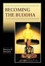 Becoming the Buddha: The Ritual of Image Consecration in Thailand (Bud-ExLibrary