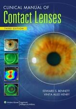 Clinical Manual of Contact Lenses by Vinita Allee Henry and Edward S. Bennett...