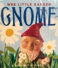 New Wee Little Garden Gnome by Alison Trulock (2005, Kit) It May Just Be Lucky.