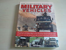 L'ILLUSTRÉ GUIDE POUR LA MILITARY VEHICLES BY PAT WARE - DATÉ 2014