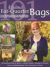 101 Fabulous Fat-Quarter Bags with M'Lis: 10 Projects for Totes & Purses  Ideas